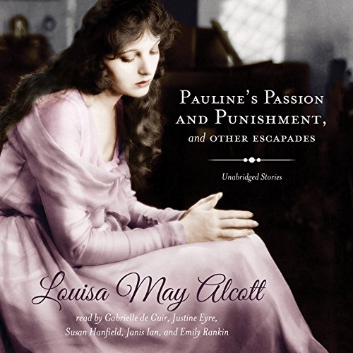 Pauline's Passion and Punishment, and Other Escapades  Audiolibri