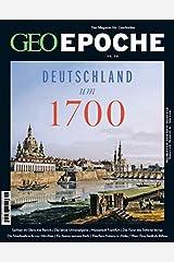 GEO Epoche 98/2019 - Deutschland um 1700 Broschüre