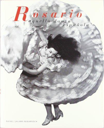 Rosario, aquella danza española (Varios) por Rafael Salama Benarroch