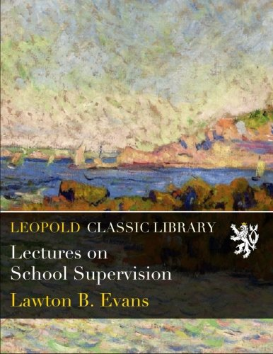 Lectures on School Supervision