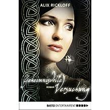 Geheimnisvolle Versuchung: Roman (German Edition)