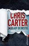Jagd auf die Bestie: Thriller (Ein Hunter-und-Garcia-Thriller 10)