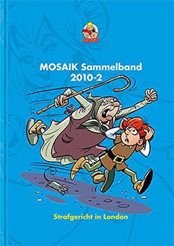 Mosaik-kunst (MOSAIK Sammelband 104 Hardcover: Strafgericht in London)