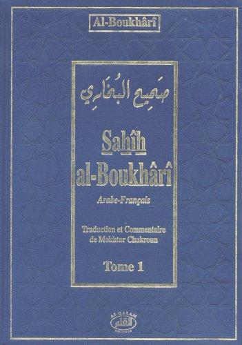 Sahîh Al-Boukhârî Tome 1 (arabe/français)