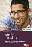 Ahdâf A1: Kurs- und Übungsbuch mit Audio-CD