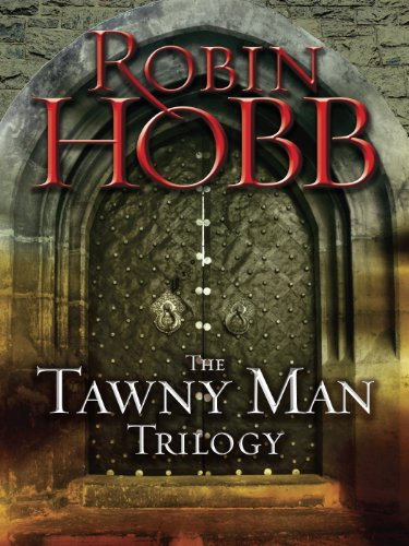 The Tawny Man Trilogy 3-Book Bundle: Fool's Errand, Golden Fool, Fool's Fate (English Edition) par Robin Hobb