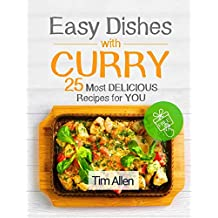 Easy dishes with curry . 25 most delicious recipes for you. Full color