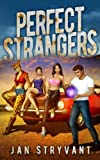 Perfect Strangers: Volume 2 (The Valens Legacy)