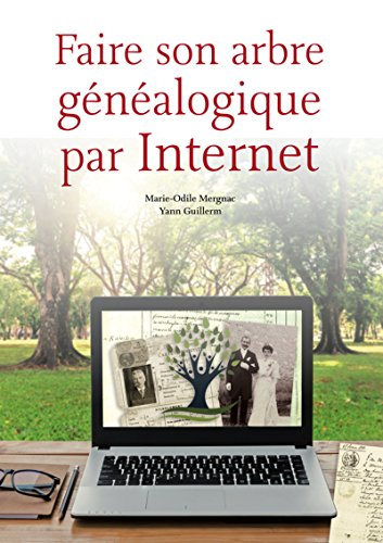 Faire son arbre gnalogique par Internet
