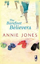 The Barefoot Believers (The Barefoot Series, Book 1) (Steeple Hill Women's Fiction #59) by Annie Jones (2008-03-01)