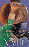 The Amorous Education of Celia Seaton (The Burgundy Club series Book 3)