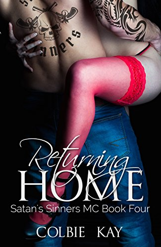 Returning Home (Satan's Sinners MC Book 4) (English Edition) par Colbie Kay