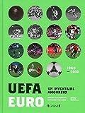 Euro-UEFA - Un inventaire amoureux