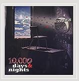 10000 Days & Nights