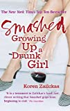 Image de Smashed: Growing Up A Drunk Girl