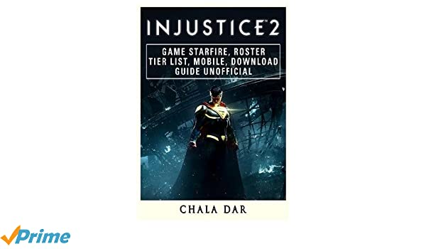 Buy Injustice 2 Game Starfire, Roster, Tier List, Mobile