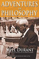 Adventures in Philosophy by Will Durant (2008-01-04)