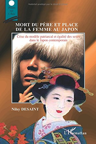Mort du père et place de la femme au Japon : Crise du modèle patriarcal et égalité des sexes dans le Japon contemporain