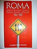 eBook Gratis da Scaricare ROMA Guida ai Ristoranti Trattorie Pizzerie Enoteche e Sfiziosita 91 92 (PDF,EPUB,MOBI) Online Italiano