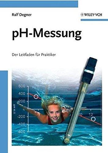 ph-messung-der-leitfaden-fur-praktiker-by-ralf-degner-2008-11-26