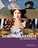 50 Women Artists You Should Know (50 You Should Know) by Christiane Weidemann (2008-02-10)