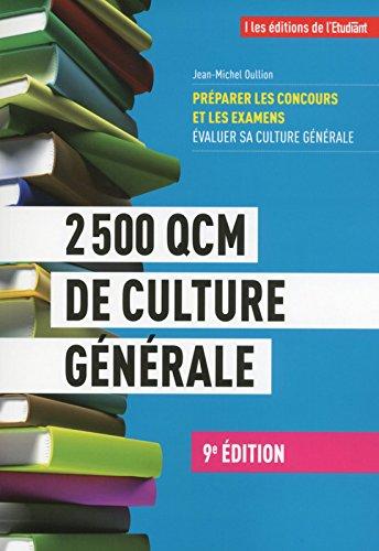 2500 QCM de Culture Générale 9e édition