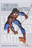 L'uomo ragno: conseguenze inattese
