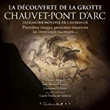 The Discovery of the Chauvet-Pont-d'Arc Cave