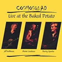 Live At the Baked Potato [Explicit]