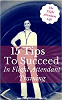 This very short guide is simply designed to give you quick pointers on ways to succeed in flight attendant training. From the editors at http://theflightattendantlife.com, please use in conjunction with the free content found on the website and the y...