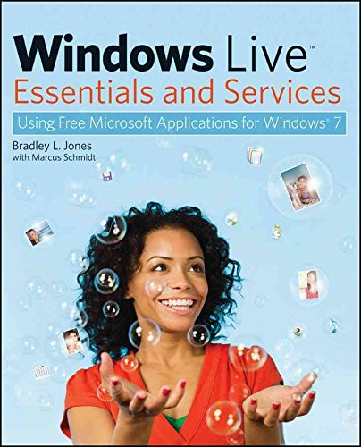 [(Windows Live Essentials and Services : Using Free Microsoft Applications for Windows 7)] [By (author) Bradley L. Jones ] published on (October, 2009)