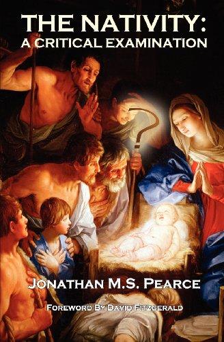 The Nativity: A Critical Examination