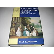 A Polite and Commercial People: England, 1727-83 (New Oxford History of England)