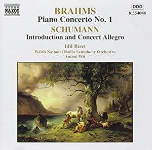 Brahms: Piano Concerto No.1/Schumann: Introduction and Concert Allegro