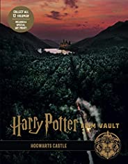 Harry Potter: The Film Vault - Volume 6: Hogwarts Castle