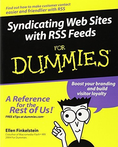Syndicating Web Sites with RSS Feeds For Dummies by Ellen Finkelstein (2005-04-08)