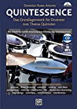 Quintessence: Das Grundlagenwerk für Drummer zum Thema Quintolen. Mit Schritt-für-Schritt-Anleitung zum Erlernen des Quintolen-Feels
