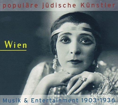 Populäre jüdische Künstler - Wien: Musik & Entertainment 1903-1936