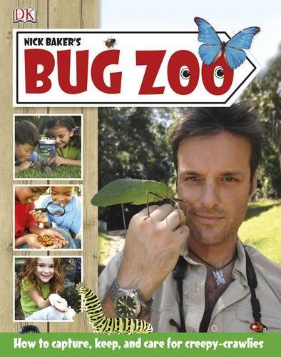 Nick Baker's Bug Zoo. by Nick Baker (2011-06-01)