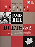 James Hill: Jumpin' Jim's Ukulele Masters - Duets For One