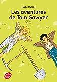 Les aventures de Tom Sawyer - Texte intégral - Livre de Poche Jeunesse - 18/02/2015