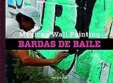 Mexican Wall Painting: Bardas de Baile
