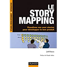 Le story mapping - Visualisez vos user stories pour développer le bon produit