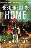 Resurrecting Home (Survivalist)