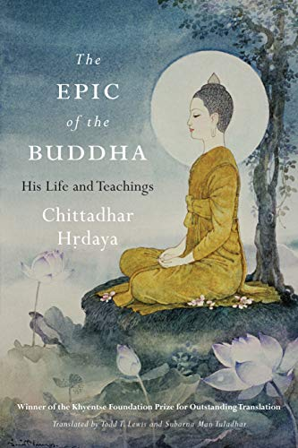 The Epic of the Buddha: His Life and Teachings (English Edition)