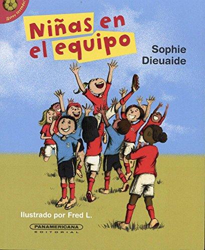 Niñas en el equipo / Girls on the Team par Sophie Dieuaide