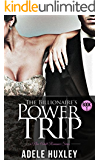 The Billionaire's Power Trip - Book 1: A New Adult Romance (Playing with Power)