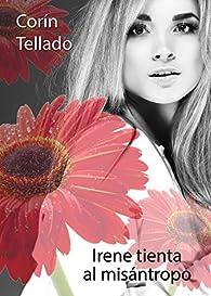 Irene tienta al misántropo par Corín Tellado
