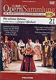 Die Opernsammlung - Die berühmtesten Inszenierungen auf DVD ~Die schöne Helena-La Belle Héléne von Jacques Offenbach 21 - ungekürzte Fassung 124 Min. (Arthaus Musik)