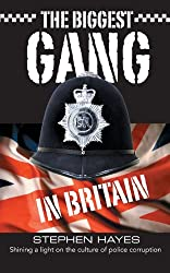 The Biggest Gang in Britain: Shining a Light on the Culture of Police Corruption